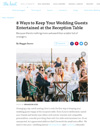 ​8 Ways to Keep Your Wedding Guests Entertained at the Reception Table
